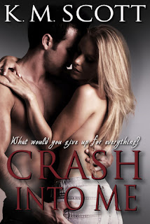 Giveaway & Review: Crash Into Me by K.M. Scott