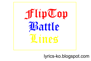 Lyrics And Fliptop Lines Fliptop Lines