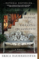 Cover of The School of Essential Ingredients by Erica Bauermeister