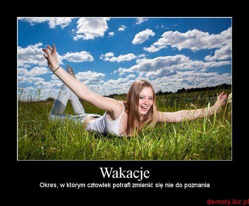 http://1.bp.blogspot.com/-5oNeZBU1O3c/UZJPJdOitaI/AAAAAAAAAIM/YuPxDto8oY0/s640/demotywator-wakacje-1413.jpg