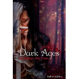 http://www.amazon.de/Dark-Ages-Kriegerin-Kathrin-Lichters-ebook/dp/B017FC8HOQ