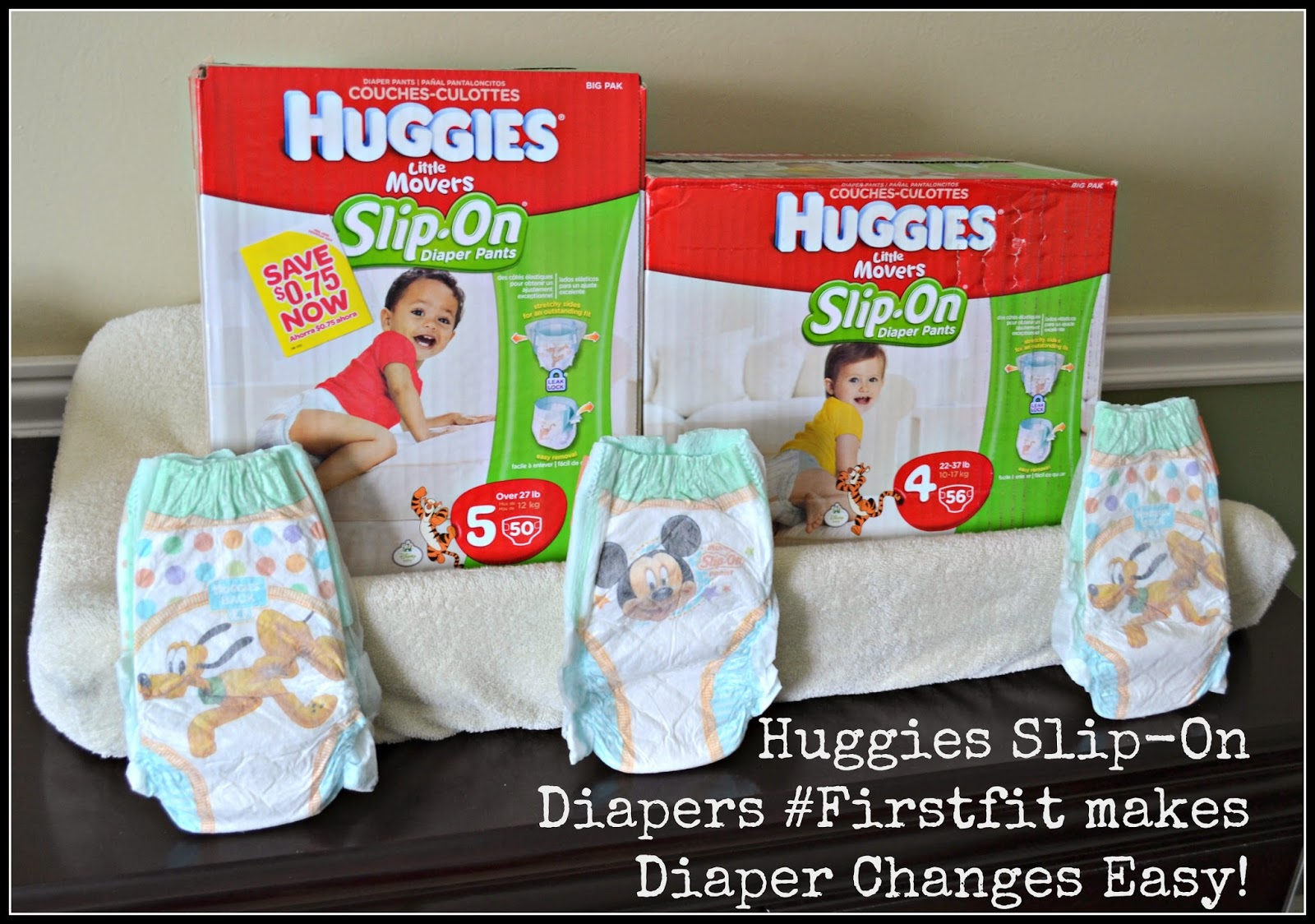 #FirstFit with HUGGIES® Little Movers Slip-­‐On® Diapers #MC #sponsored