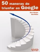 Steve Johnston Liam Mc Gee-50 maneras de triunfar en google