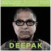 The Secret Of Healing - Deepak Chopra Audio CD