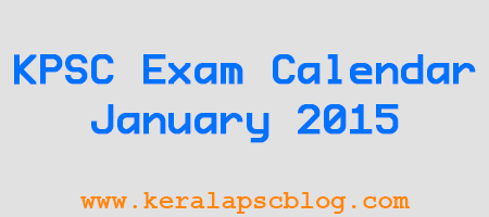 Kerala PSC Exam Calendar January 2015