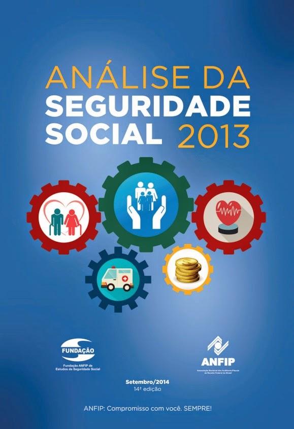 ╔ ANFIP - Análise da Seguridade Social 2013 ╝