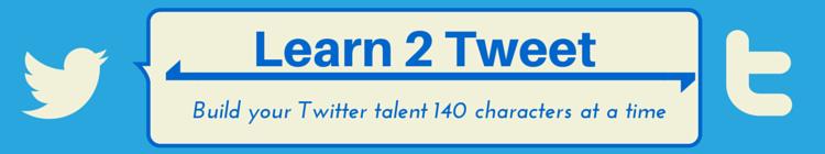 Learn 2 Tweet