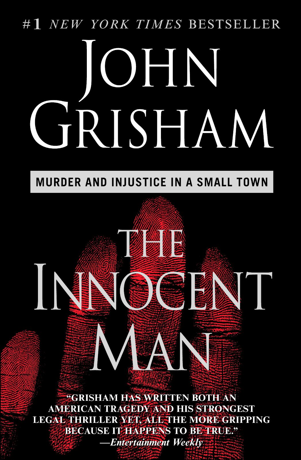 the innocent man essays Free essay: the innocent man: murder and injustice in a small town, by john grisham new york: doubleday, 2006 368pp hardcover $2895 isbn.