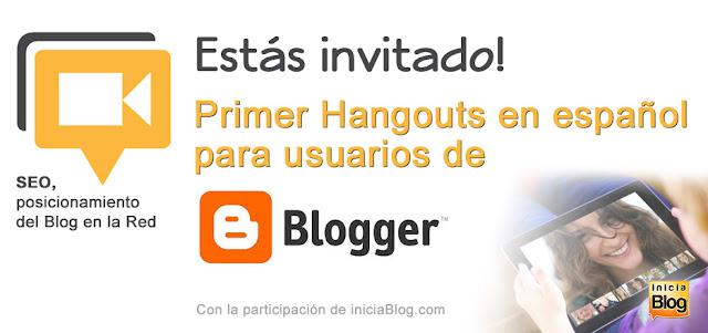Primer Hangouts en español para usuarios de Blogger