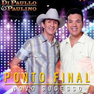 Di Paullo e Paulino - Ponto Final