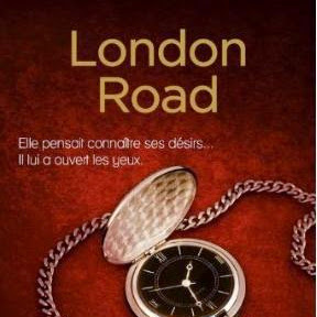 Dublin Street, tome 2 : London Road de Samantha Young