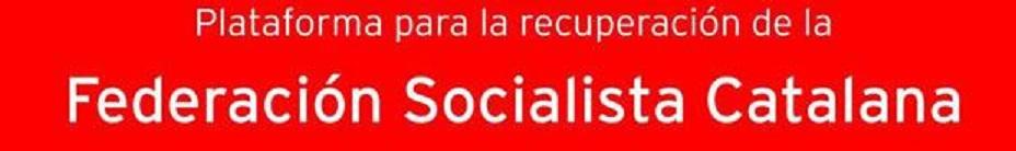 PLATAFORMA POR UNA FEDERACIÓN SOCIALISTA CATALANA