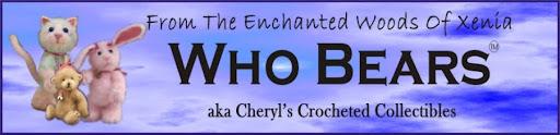 Who Bears aka *CherylsCrochetedCollectibles*