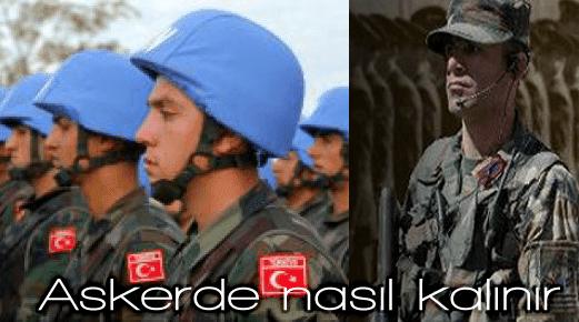 Askerde nasıl kalınır 2015