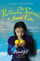 UK paperback cover of The Particular Sadness of Lemon Cake by Aimee Bender