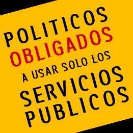 Políticos obligados a usar solo los servicios públicos