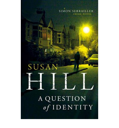 I Prefer Reading A Question Of Identity Susan Hill