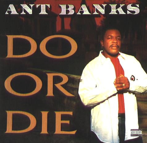 Ant Banks - 1995 - Do Or Die