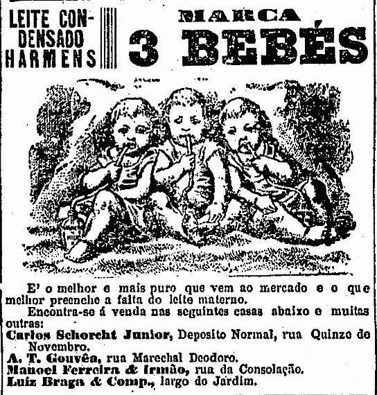 Propaganda do Leite Condensado Harmens - Marca 3 Bebês, de 1907: substituição ao leite materno.