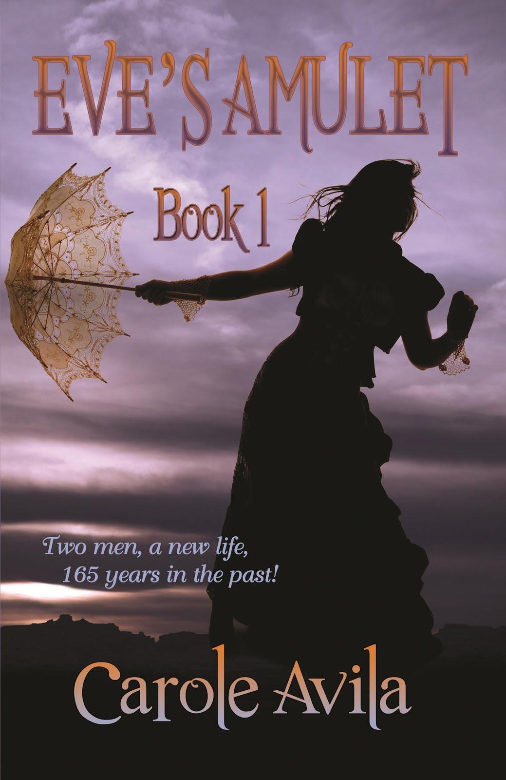 Eve's Amulet~Book 1, a Paranormal Romance