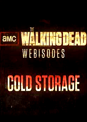 The Walking Dead Webisodes Cold Storage HDTV XviD