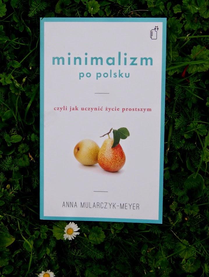 Minimalizm po polsku, francuskie smakołyki i powtórnie o witaminie D3