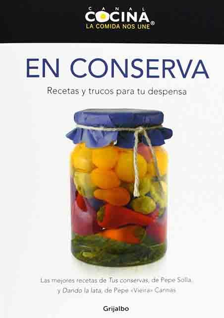 En conserva - Canal cocina En-conserva-recetas-y-trucos-para-tu-despensa-canal-cocina-9788425350061