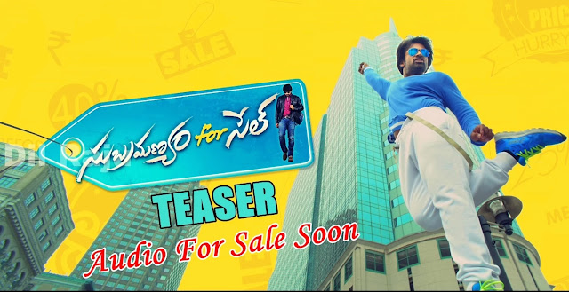 Subramanyam For Sale Teaser | Sai Dharam Tej | Regina | Audio Releasing Soon