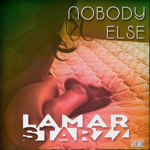 Lamar Starzz - Nobody Else