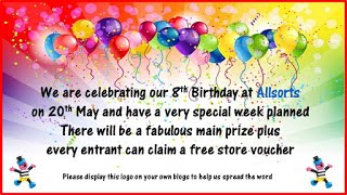 Allsorts 8th Birthday on 20th May