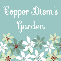 Copper Diem In The Garden