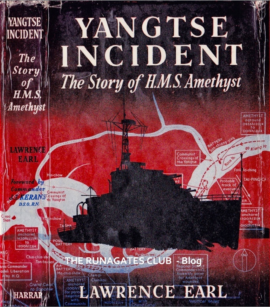 YANGTSE  INCIDENT  by Lawrence Earl,  George Harrap Publisher, London 1950