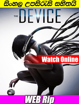 The Device 2014 Watch online with sinhala subtitle