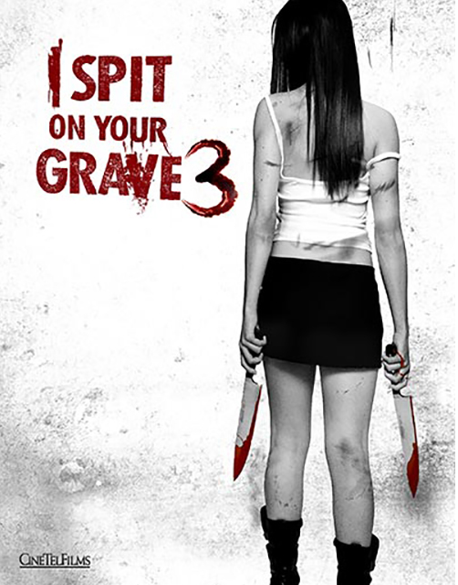 Cô Gái Báo Thù 3 - I Spit on Your Grave 3 Vengeance is Mine
