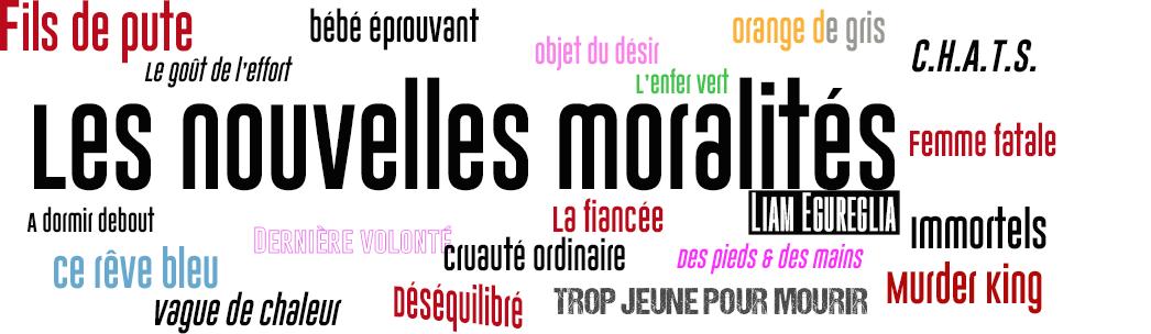 Les nouvelles moralités