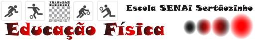 EDUCAÇÃO FÍSICA - SENAI SERTÃOZINHO