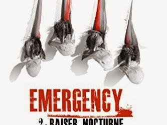 Emergency, tome 2 : Baiser nocturne de Cassie Alexander