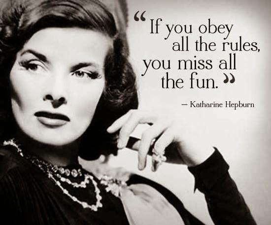 Katharine Hepburn said...