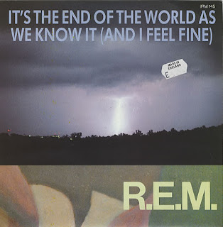 It's the End of the World - R.E.M.