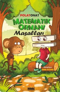 MATEMATİK ORMANI MASALLARI