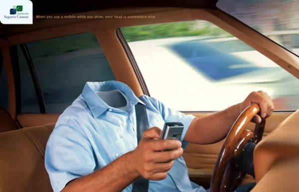 When You Use a Mobile While you Drive, Your Head is Somewhere Else, Fundación Seguros Caracas