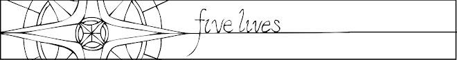 five lives