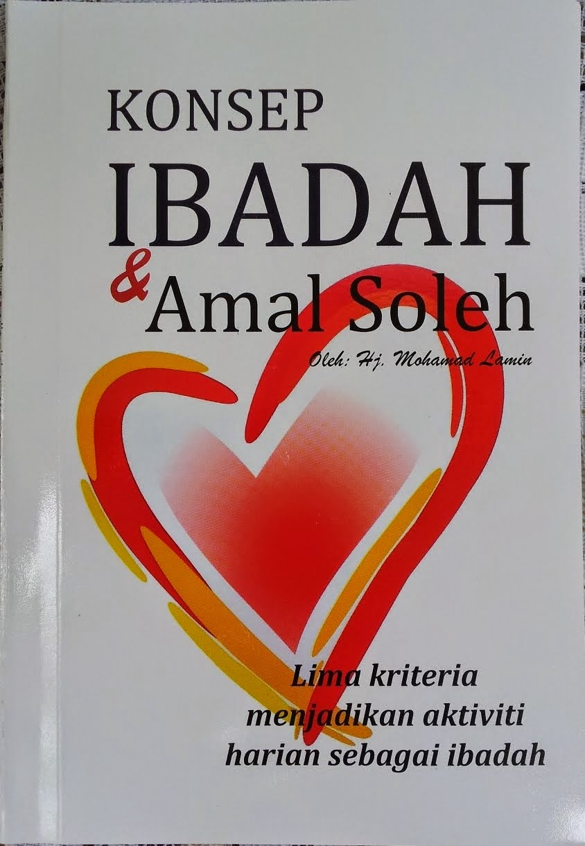 Buku Konsep Ibadah & Amal Soleh