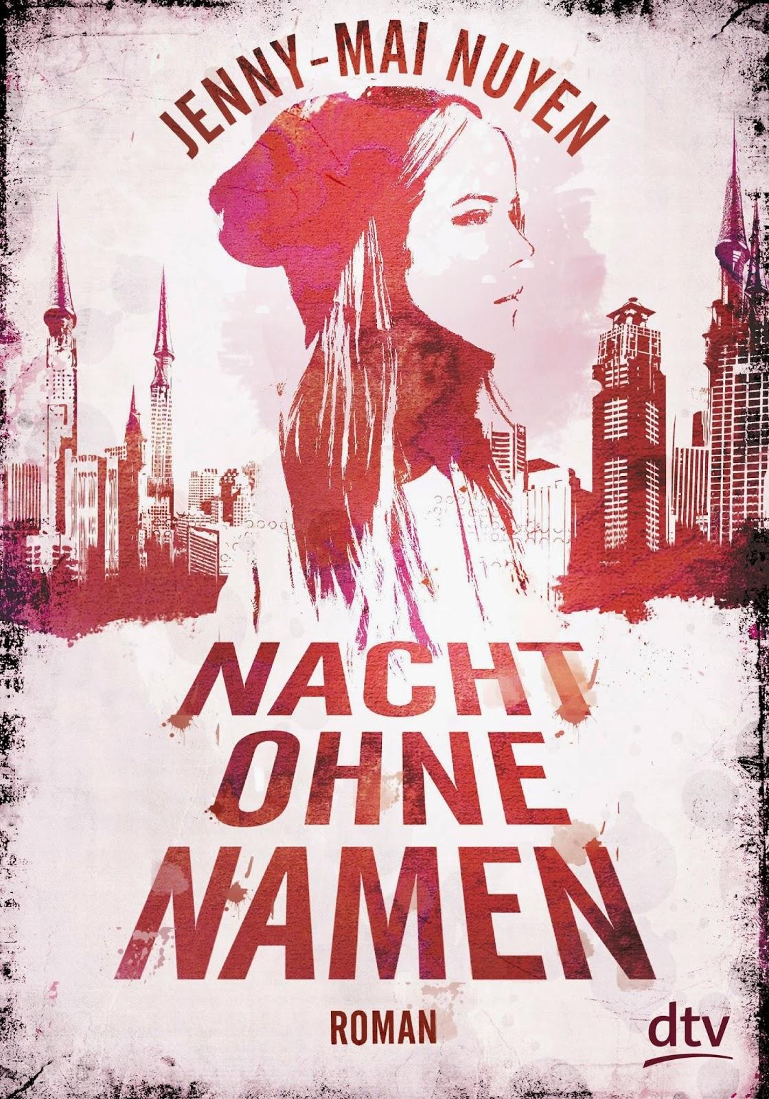 http://www.amazon.de/Nacht-ohne-Namen-Jenny-Mai-Nuyen/dp/3423761091/ref=sr_1_1_twi_1_har?ie=UTF8&qid=1427557533&sr=8-1&keywords=nacht+ohne+namen