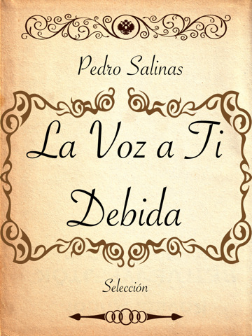 la voz a ti debida anaylsis Pedro salinas, la voz a ti debida razon de a/nor ed, by j  pedro  salinas's poetry lends itself easily to stylistic analysis or to metaphysical  investigation.