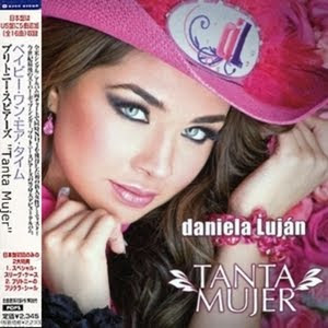 Daniela Luján:Tanta Mujer [Japan Special Edition]