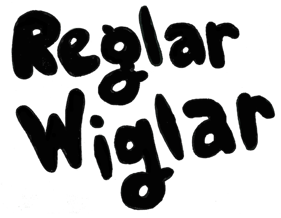 Reglar Wiglar Magazine