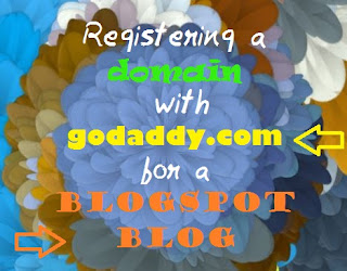 Registering a Domain with godaddy.com for a Blogspot blog Front