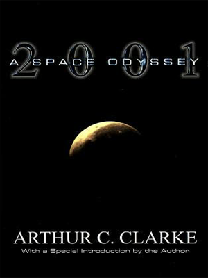 """اوديسا الفضاء لآرثر كلارك (مترجمة) """"2001: A Space Odyssey"""" by Arthur C. Clarke"""