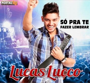 Lucas Lucco - Só Pra Te Fazer Lembrar